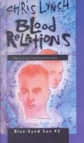 Blood Relations: Blue-Eyed Son #2