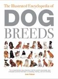 The Illustrated Encyclopedia of Dog Breeds