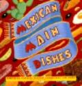 Mexican Main Dishes - Inc. Book Sales - Hardcover - Special Value