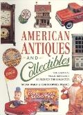 American Antiques and Collectibles The Essential Visual Reference Source for the Collector