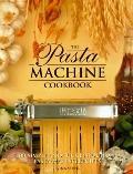 Pasta Machine Cookbook