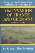 Invasion of France and Germany 1944 - 1945
