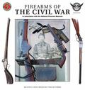 Firearms of the Civil War : In Association with the National Firearms Museum