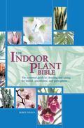 Indoor Plant Bible