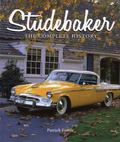 Studebaker : The Complete History