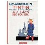 Les Aventures de Tintin: Tintin au Pays des Soviets (French Edition of Tintin in the Land of...