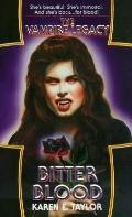 Bitter Blood - Karen E. Taylor - Mass Market Paperback