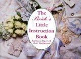 The Bride's Little Instruction Book