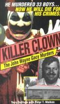 Killer Clown The John Wayne Gacy Murders