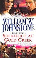 Shootout at Gold Creek Shoutout at Gold Creek