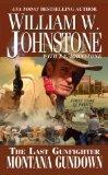 The Last Gunfighter: Montana Gundown [LAST GUNFIGHTER MONTANA GUNDOW] [Mass Market Paperback]