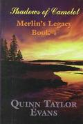 Shadows of Camelot Merlin's Legacy