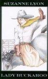 Lady Buckaroo (Five Star First Edition Western)