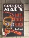Groucho Marx and the Broadway Murders