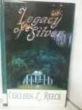 Legacy of Silver (Thorndike Candlelight Romance in Large Print)