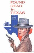 Found Dead in Texas