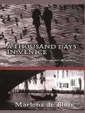 Thousand Days in Venice An Unexpected Romance