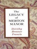 Legacy of Merton Manor