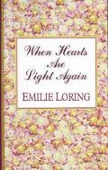 When Hearts Are Light Again