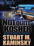 Not Quite Kosher An Abe Lieberman Mystery