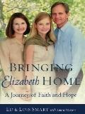 Bringing Elizabeth Home A Journey of Faith and Hope