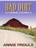 Bad Dirt