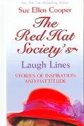 Red Hat Society's Laugh Lines Stories Of Inspiration And Hattitude