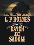 Catch and Saddle