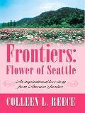 Frontiers: Flower of Seattle