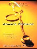 Adam's Promise: Faith on the Line, Book One
