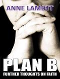 Plan B Further Thoughts On Faith