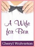 Wife for Ben