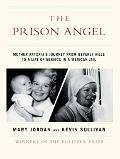 The Prison Angel - Mary Jordan - Hardcover - Large Print Edition