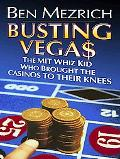 Busting Vega$ The Mit Whiz Kid Who Brought the Casinos to Their Knees