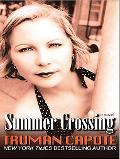 Summer Crossing A Novel