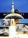 Moondust In Search of the Men Who Fell to Earth