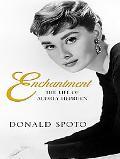 Enchantment The Life of Audrey Hepburn