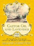 Castor Oil and Lavender