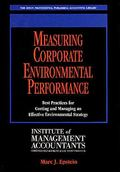 Measuring Corporate Environmental Performance Best Practices for Costing and Managing an Eff...
