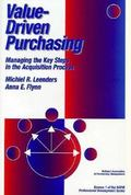 Value-Driven Purchasing: Managing the Key Steps in the Acquisition Process