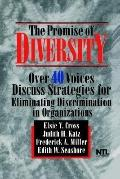 Promise of Diversity Over 40 Voices Discuss Strategies for Eliminating Discrimination in Org...