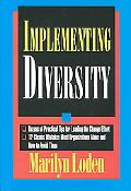 Implementing Diversity Best Practices for Making Diversity Work in Your Organization