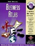 Online Business Atlas: The Best Online Sites, Resources and Services in: Management,...