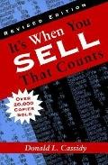 It's When You Sell That Counts - Donald L. Cassidy - Hardcover - REV
