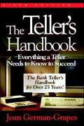 Teller's Handbook Everything a Teller Needs to Know to Succeed