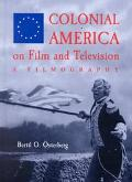 Colonial America on Film and Television A Filmography