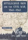 Appalachian Ohio and the Civil War, 1862-1863