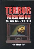 Terror Television American Series, 19701999