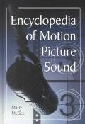 Encyclopedia of Motion Picture Sound