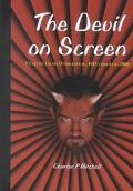 Devil on Screen Feature Films Worldwide, 1913 Through 2000